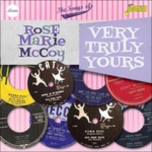 Very Truly Yours - the Songs of - CD Audio di Rose Marie McCoy