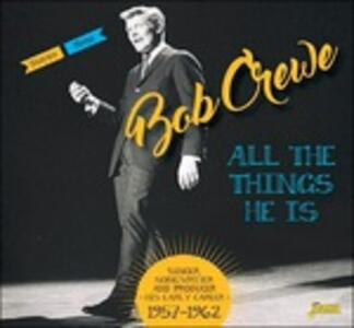 All the Things He is - CD Audio di Bob Crewe