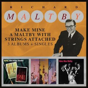 Make Mine a Maltby with Strings Attached - CD Audio di Richard Maltby