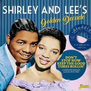 Golden Decade - CD Audio di Shirley & Lee