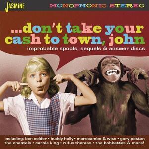 Don't Take Your Cash to Town, John! - CD Audio