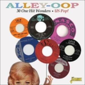 Alley-Oop. 30 One Hit Wonders - CD Audio