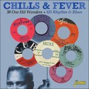 Chills & Fever. 20 One Hit Wonders - CD Audio