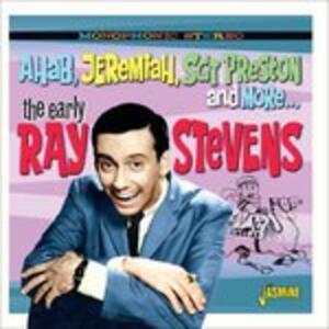 Ahab, Jeremia, Sgt Preston and More... - CD Audio di Ray Stevens