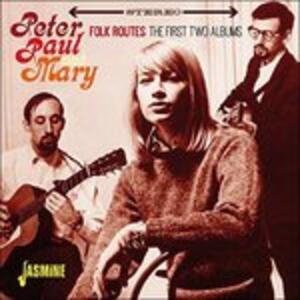 Folk Routes - CD Audio di Peter Paul & Mary