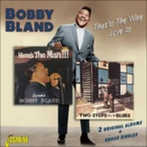That's the Way Love Is - CD Audio di Bobby Bland