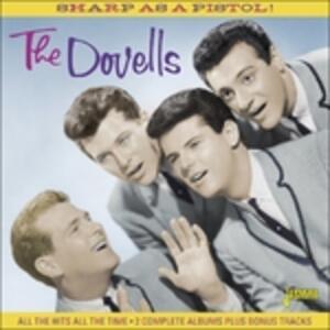 Sharp As A Pistol! - CD Audio di Dovells