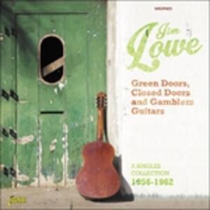 Green Doors, Closed Doors and Gamblers Guitars - CD Audio di Jim Lowe