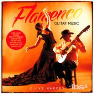 Flamenco Guitar Music - CD Audio di Clive Harvey