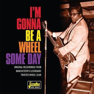 I'm Gonna Be a Wheel - CD Audio