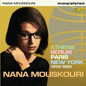 Athens Berlin Paris New York 1959-1962 - CD Audio di Nana Mouskouri