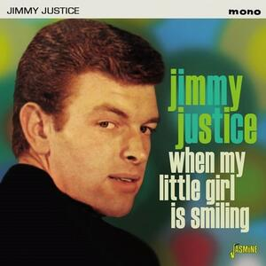 When My Little Girl Is Smiling - CD Audio di Jimmy Justice