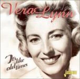 It's Like Old Times - CD Audio di Vera Lynn