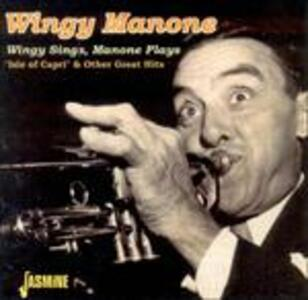 Wingy Sings, Manone Plays - CD Audio di Wingy Manone