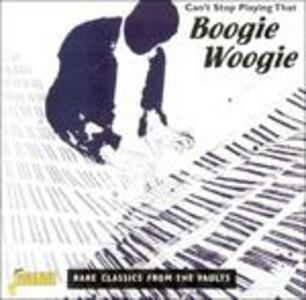 Can't Stop Playing That Boogie Woogie - CD Audio