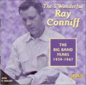 Big Band Years 1939-1947 - CD Audio di Ray Conniff