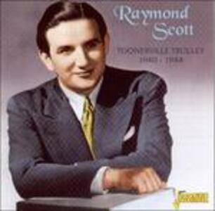 Toonerville Trolley 1940-1944 - CD Audio di Raymond Scott