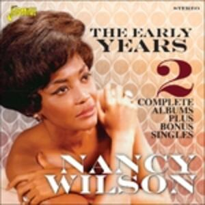 The Early Years - CD Audio di Nancy Wilson