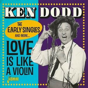 Love Is Like a Violin - CD Audio di Ken Dodd