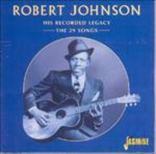 His Recorded Legacy - CD Audio di Robert Johnson