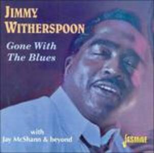 Gone with the Blues - CD Audio di Jimmy Witherspoon