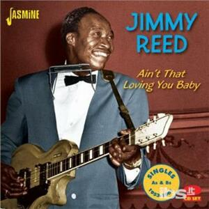 Ain't That Loving You Baby - CD Audio di Jimmy Reed