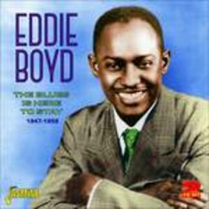 Blues Is Here to Stay - CD Audio di Eddie Boyd