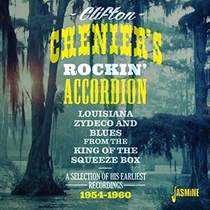 Clifton Chenier?S Rockin? Accordion - CD Audio di Clifton Chenier