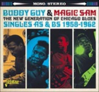 New Generation of Chicago Blues - CD Audio di Buddy Guy,Magic Slim
