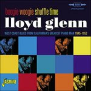 Boogie Woogie Shuffle - CD Audio di Lloyd Glenn