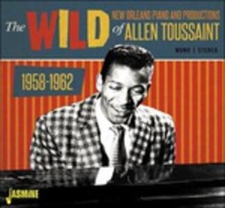 Wild New Orleans Piano and Productions of Allen Toussaint 1958-1962 - CD Audio di Allen Toussaint