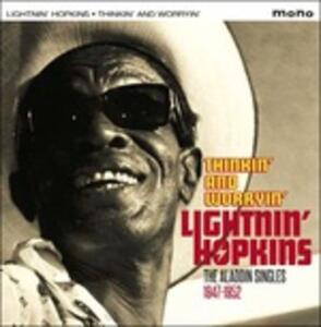 Thinkin' and Worryin' - CD Audio di Lightnin' Hopkins