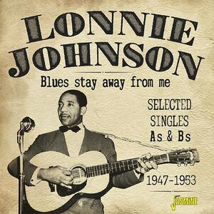 Blues Stay Away from Me - CD Audio di Lonnie Johnson