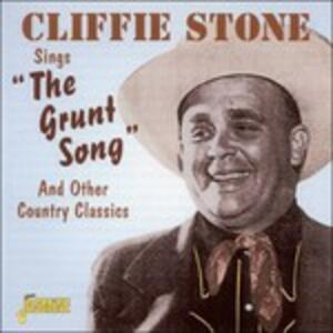 Sings the Grunt Song And - CD Audio di Cliffie Stone