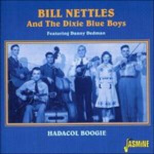 Hadacol Boogie - CD Audio di Bill Nettles