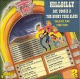 Hillbilly, Bop, Boogie & the Honky Tonk Blues vol.1 1948-1950 - CD Audio