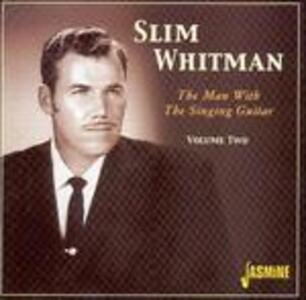 Man with Guitar vol.2 - CD Audio di Slim Whitman