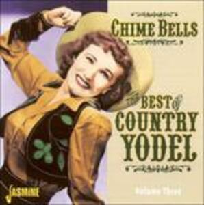 Chime Bells. The Best of Country Yodel - CD Audio