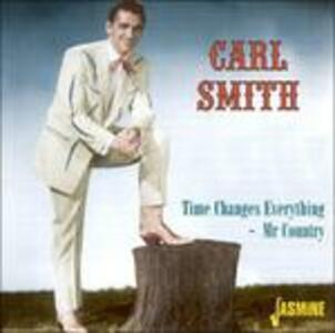 Mr Country - Time Changes - CD Audio di Carl Smith