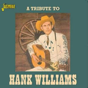 A Tribute to Hank Williams - CD Audio