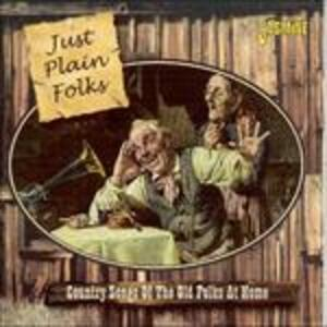 Just Plain Folks. Country Songs of the Old Folks at Home - CD Audio
