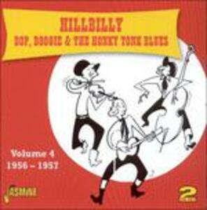 Hillbilly, Bop, Boogie & Honky Tonk Blues vol.4 1956-1957 - CD Audio
