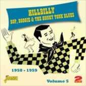 CD Hillbilly Bop, Boogie & the Honky Tonk Blues vol.5 1958-1959