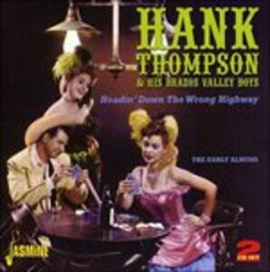 Headin' Down the Wrong Highway - CD Audio di Hank Thompson