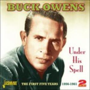 Under His Spell 1956-1961 - CD Audio di Buck Owens