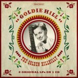 Golden Hillbilly 2 - CD Audio di Goldie Hill