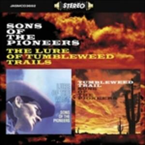 Lure of Tumbleweed Trails - CD Audio di Sons of the Pioneers