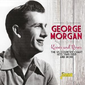 Kisses and Roses - CD Audio di George Morgan
