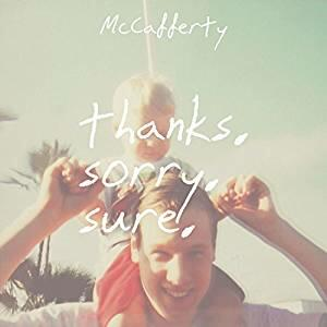 Thanks Sorry Sure - CD Audio di McCafferty