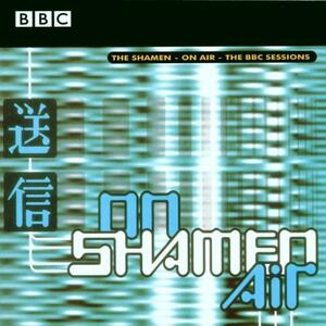 On Air. The BBC Sessions - CD Audio di Shamen
